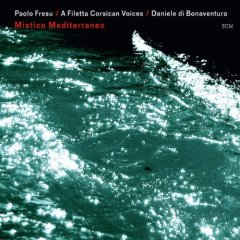 Couverture du CD 'A Filetta - Mistico Mediterraneo'