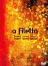 Couverture du DVD 'A Filetta - Trent Anni'
