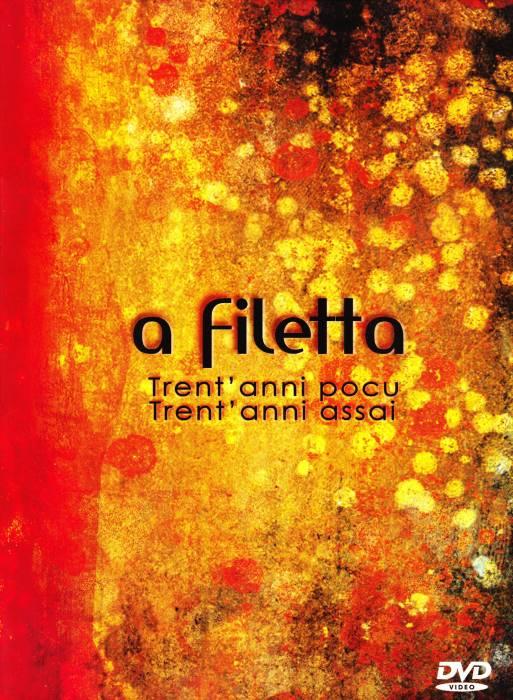 A Filetta Trent Anni Pocu Trent Anni Assai