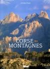 La Corse des Montagnes - Charles Pujos